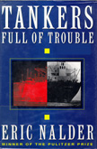 Cover: Tankers Full of Trouble